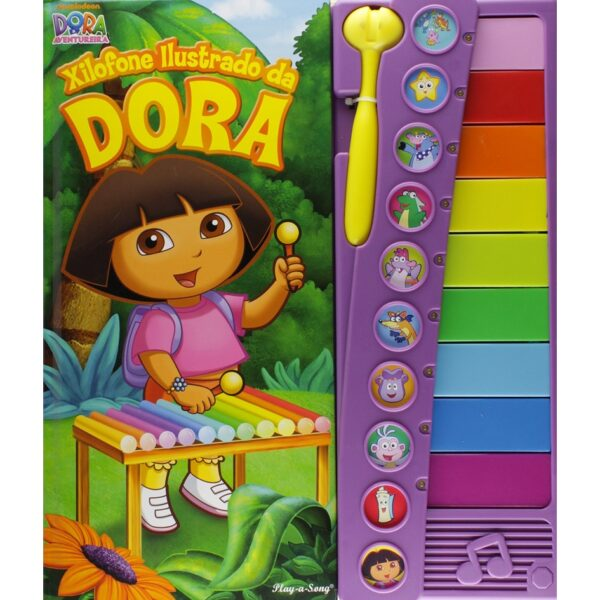 Dora, A Aventureira – Xilofone Ilustrado da Dora