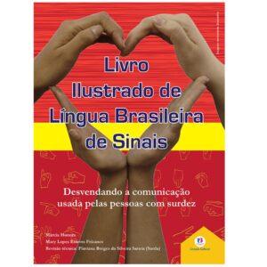 Livro ilustrado de língua brasileira de sinais vol. 3- Libras (Cód: 11842)