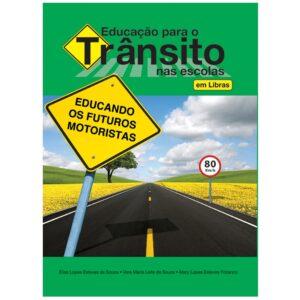 Educação para o trânsito nas escolas – Em Libras (Cód: 11843)