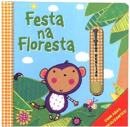 Livro com abas deslizantes - Festa na Floresta (Cód. 14533)
