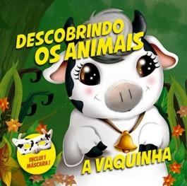 DESCOBRINDO OS ANIMAIS – VAQUINHA (cód: 25501)