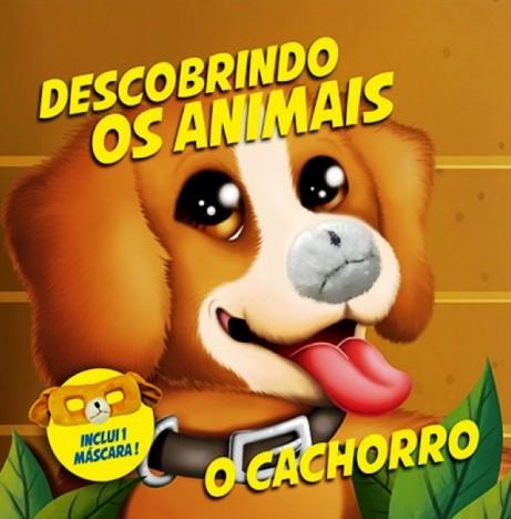 DESCOBRINDO OS ANIMAIS - CACHORRO (cód: 25502)