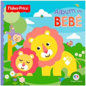 Álbum do Bebê – Fisher Price
