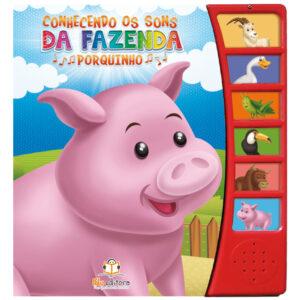 Livro Sonoro Conhecendo os Sons da Fazenda: Porquinho