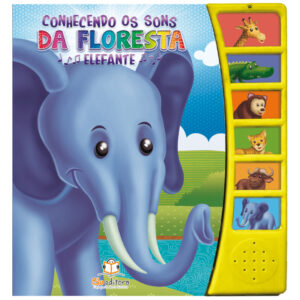 Livro Sonoro Conhecendo os Sons da Floresta: Elefante