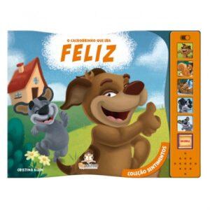 Livro Sonoro Coleção Sentimentos – O Cachorro que era Feliz