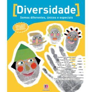 Diversidade: Somos diferentes, únicos e especiais